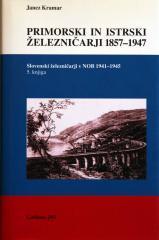 Primorski in istrski železničarji 1857 - 1947