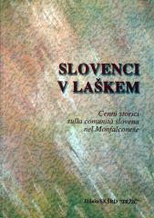 Slovenci v Laškem, Cenni storici sulla comunita slovena nel Monfalconese