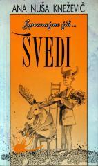 Spoznajmo jih...Švedi