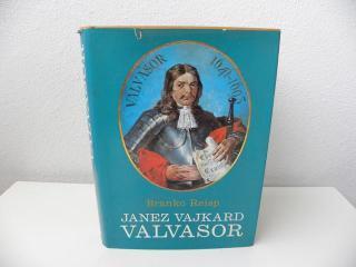 Kranjski polihistor Janez Vajkard Valvasor