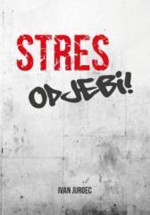 Stres, odjebi!