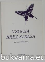 Vzgoja brez stresa
