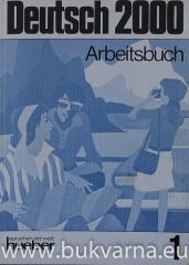 Deutsch 2000 Arbeitsbuch 1