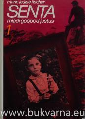 Senta Mladi gospod Justus 1