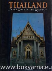 Thailand seven days in the kingdom