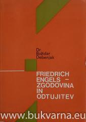 Friedrich Engels - Zgodovina in odtujitev