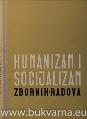 Humanizam i socializam zbornik radova II