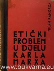 Etički problem u djelu Karla Marxa