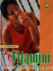 Vitamini za zadravje in dobro počutje