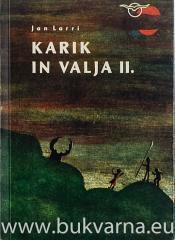 Karik in Valja II. (Nenavadne dogodivščine Karika in Valje)