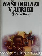 Naši obrazi v Afriki