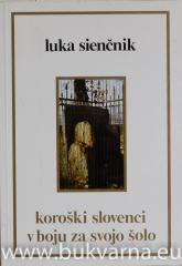 Koroški Slovenci v boju za svojo šolo