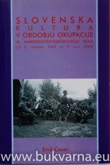 Slovenska kultura v obdobju okupacije in narodnoosvobodilnega boja