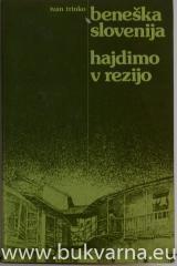 Beneška Slovenija Hajdimo v Rezijo!