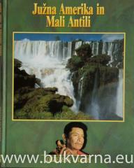 Južna Amerika in Mali Antili
