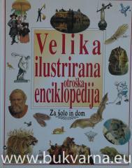 Velika ilustrirana otroška enciklopedija