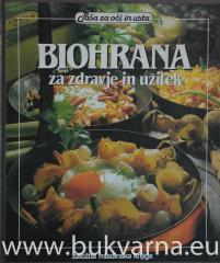 Biohrana za zdravje in užitek