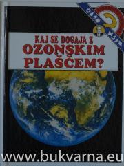 Kaj se dogaja z ozonskim plaščem?