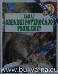 Zakaj odpadki povzročajo probleme?