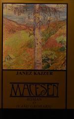 Macesen : roman o Ivanu Groharju