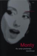 Monty ko sanje postanejo resničnost