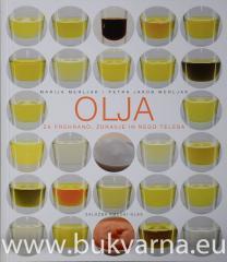 Olja za prehrano, zdravje in nego telesa