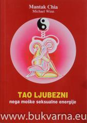 Tao ljubezni nega moške seksualne energije