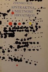 Apstraktna umjetnost u Hrvatskoj 1.del