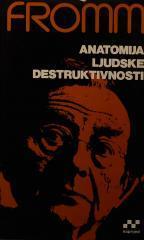 Anatomija ljudske destruktivnosti - 2.knjiga