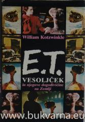 E.T. vesoljček in njegove dogodivščine na Zemlji