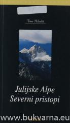 Julijske Alpe Severni pristopi