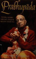 Prabhupada : človek, modrec, njegovo življenje, njegova dediščina