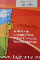 Merjenje v geometriji, kotne funkcije, trigonometrija