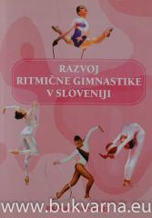 Razvoj ritmične gimnastike v Sloveniji