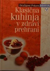 Klasična kuhinja v zdravi prehrani
