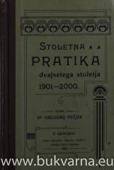 Stoletna pratika dvajsetega stoletja 1901 - 2000.