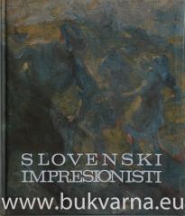 Slovenski impresionisti