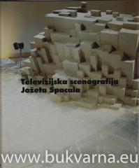 Televizijska scenografija Jožeta Spacala