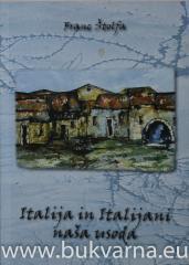 Italija in Italijani naša usoda