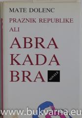 Praznik republike ali abrakadabra
