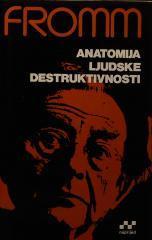 Anatomija ljudske destruktivnosti - 1.knjiga