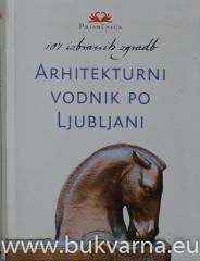 Arhitekturni vodnik po Ljubljani
