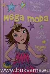Totalno Lucy, Mega moda
