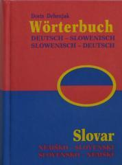 Worterbuch - Slovar, Deutsch - Slowenisch, Slowenisch - Deutsch, nemško - slovenski, slovensko - nemški
