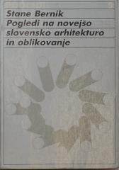 Pogledi na novejšo slovensko arhitekturo in oblikovanje