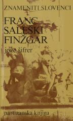 Znameniti Slovenci Franc Saleški Finžgar