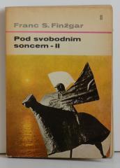 Pod svobodnim soncem II., povest davnih dedov