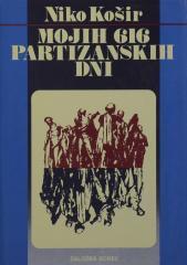 Mojih 616 partizanskih dni