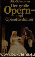 Der grosse Opern-un Operettenfuehrer