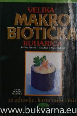 Velika Makrobiotika Kuharica